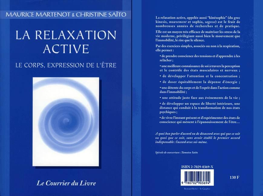 La Relaxation Active Le corps, expression de l'être